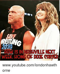 Carter Meme - save raw is in nashville next in week homsof dixie carter