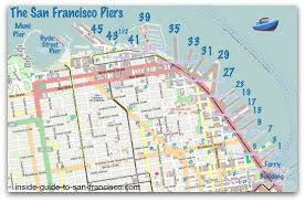 san francisco map for tourist the san francisco piers by the numbers