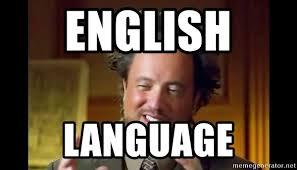 Aliens Meme Generator - english language ancient aliens meme meme generator