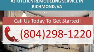 Kitchen Design Richmond Va by Kitchen Remodel Richmond Va 804 298 1220 Kitchen Remodeling