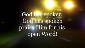 thanks to god whose word was spoken