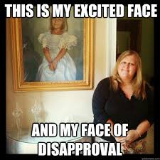 Excited Face Meme - the kardashians octavia doesn t allow me to watch tv