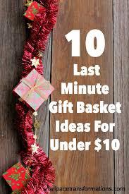 last minute gift baskets same 10 last minute gift basket ideas for 10 basket ideas
