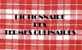 lexique de cuisine vocabulaire utilisé en cuisine le de ludovica