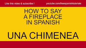 how to say a fireplace una chimenea in spanish tutorial by