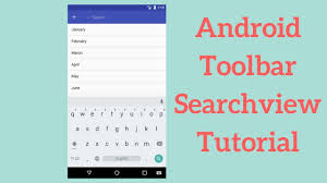 android toolbar tutorial android toolbar searchview tutorial demo