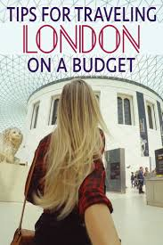 Tips For Traveling London On A Budget U2022 The Blonde Abroad