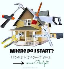 remodeling a house where to start when the budget is tight where do i even begin and what creates