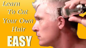 how to give yourself a haircut learn how to give yourself a haircut in 5 minutes youtube