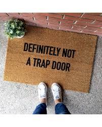 funny doormats spring savings on the original definitely not a trap door doormat
