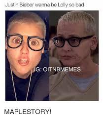 Oitnb Memes - justin bieber wanna be lolly so bad ng oitnb memes maplestory
