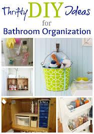 bathroom organization tips 28 images bathroom organization