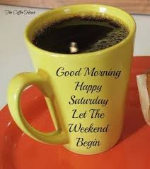 good morning happy saturday pictures photos and images for
