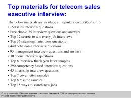 Telecom Sales Executive Resume Sample by Telecom Sales Executive Interview Questions And Answers