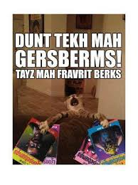 Berks Girl Meme - gersberms ermahgerd merikbehrns ermahgerd mah fravrit berks ferncer