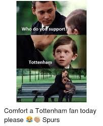 Tottenham Memes - 25 best memes about tottenham tottenham memes