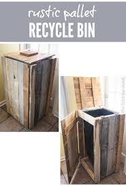 Wood Pallet Recycling Ideas Wood Pallet Ideas by Best 25 Rustic Recycling Bins Ideas On Pinterest Recycling Bin