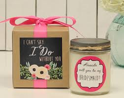 will you be my of honor gift will you be my bridesmaid gift will you be my of honor