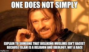 Racist Muslim Memes - one does not simply meme imgflip