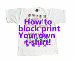 Block Print Your Own Tshirt Designs Using Wood Stamps Woodblock - Design your own t shirt at home