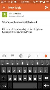 best android keyboard what s your best android keyboard android forums at