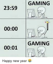 New Year Meme - 2359 0000 0001 gaming gaming happy new year meme on me me