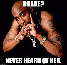 Picture Of Meme - tupac memes imgflip