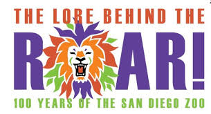 the lore the roar 100 years of the san diego zoo san diego