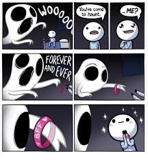 Forever And Ever Meme - me you ve come to haunt forever and ever forever meme on esmemes com