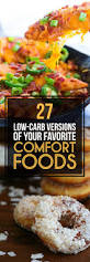 27 low carb versions of your favorite comfort foods