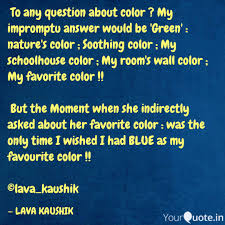 Soothing Color Lava Kaushik Quotes Yourquote