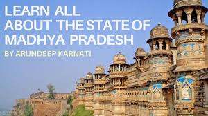 learn all about the state of madhya pradesh summary of indian