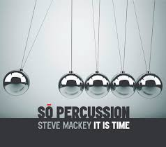 steve mackey it is time so percussion