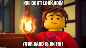 Fire Meme - ninjago meme 6 hand of fire by laura10211 on deviantart