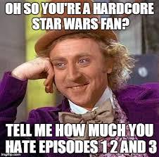So Hardcore Meme - star wars wonka imgflip