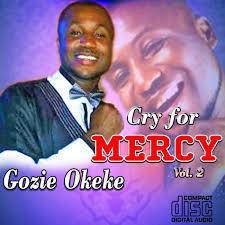 prince gozie okeke cry for mercy vol 2 2016