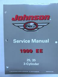 1999 ee omc johnson outboard service repair manual 25 35 3