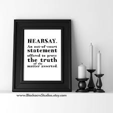 law office decor lawyer gifts hearsay definition new