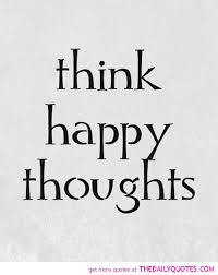 think happy thoughts the daily quotes