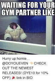 Gym Partner Meme - 25 best memes about gym partner gym partner memes
