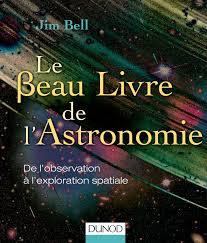 Beau Livre De Cuisine Gratuit Amazon Fr Le Beau Livre De L Astronomie De L Observation à L