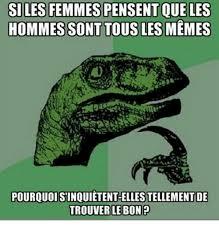 Les Memes - hommes sont tous les memes pourquoi sinquietent elles tellement de