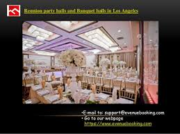 cheap banquet halls in los angeles best cheap banquet halls in los angeles