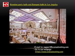 cheap banquet halls best cheap banquet halls in los angeles