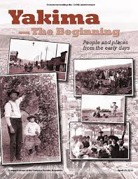 Sears Tent And Awning Yakima Yakima The Beginning By Yakima Herald Republic Issuu