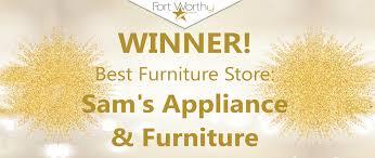 sam u0027s appliance u0026 furniture the best furniture in fort worth and