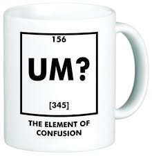 Design Mugs by Rikki Knighttm U0027um U0027 Element Confusion Chemistry Funny Quotes
