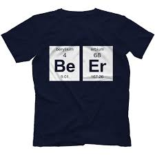 Beer Periodic Table Beer Element T Shirt 100 Cotton Geek Drinking Alcohol Periodic