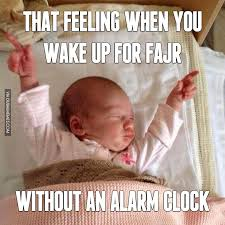 Alarm Clock Meme - that feeling when you wake up for fajr without an alarm clock