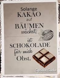 sprüche über schokolade lustiger schokolade ist obst spruch sprüche suche